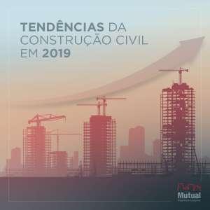 Tendência da construção civil em 2019